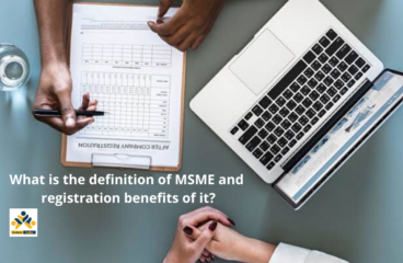 MSME Definition and MSME Registration Benefits